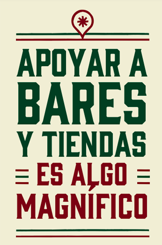 """Ciudades Magníficas advertisement saying, """"Supporting bars and shops is something magnificent,"""" in Spanish"""